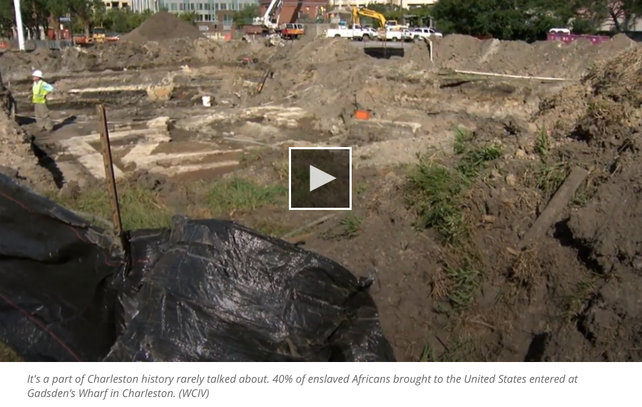 """Gadsden's Wharf dig in Charleston reveals layers of history where slaves were once sold""  ABCNews4.com"